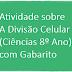 Atividade sobre A Divisão Celular (Ciências 8º Ano) com Gabarito
