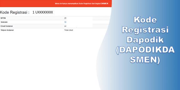 Kode Registrasi Dapodik (DAPODIKDASMEN)