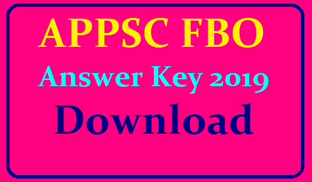 APPSC FBO Answer Key 2019 download /2019/06/download-appsc-fbo-answer-key-2019-forest-beat-officer-answer-key-on-official-website-psc.ap.gov.in.html