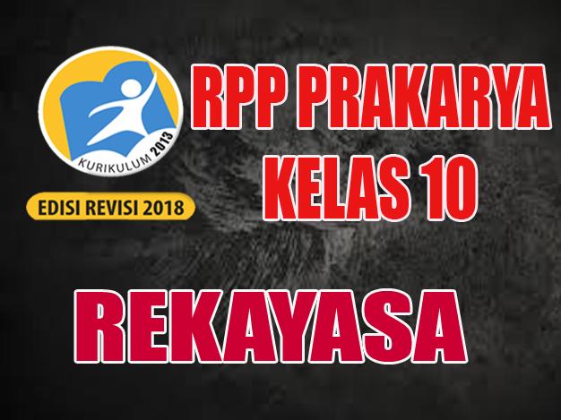 RPP PKWU Rekayasa KELAS 10 K13 Revisi 2018