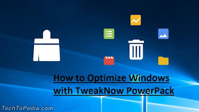 How to Optimize Windows with TweakNow PowerPack