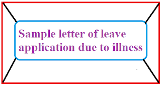 Sample letter of leave application due to illness letter formats sample letter of leave application due to illness or urgent work in home spiritdancerdesigns Image collections