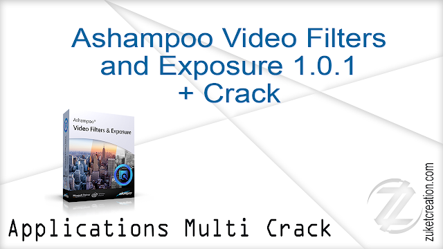 Ashampoo Video Filters and Exposure 1.0.1 + Crack