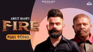 Fire Lyrics – Amrit Maan