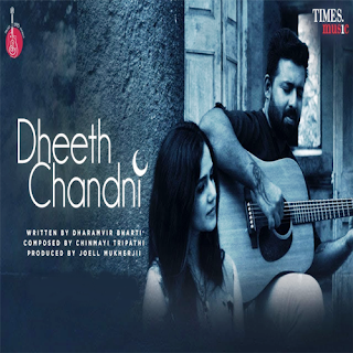 Dheeth Chandni (2019) Indian Pop MP3 Songs