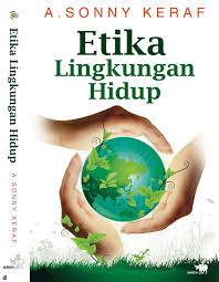 Makalah Etika Lingkungan Blog Pendidikan Biologi
