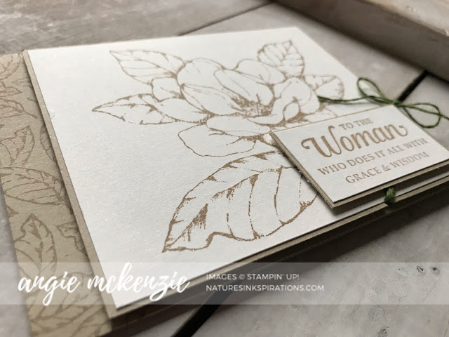 Good Morning Magnolia, Strong & Beautiful (sentiment) by Stampin' Up!® | Nature'e INKspirations by Angie McKenzie