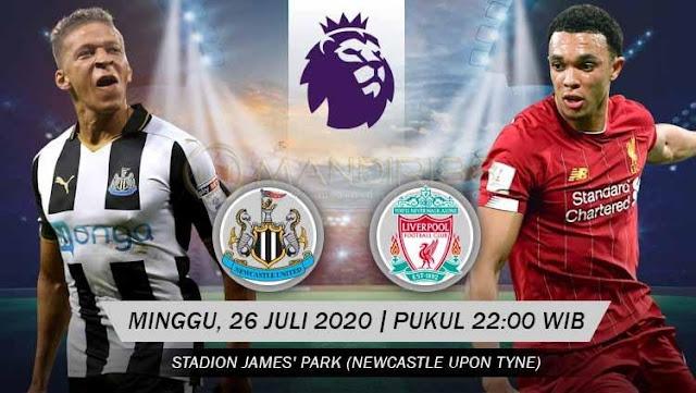 Prediksi Newcastle United Vs Liverpool, Minggu 26 Juli 2020 Pukul 22.00 WIB