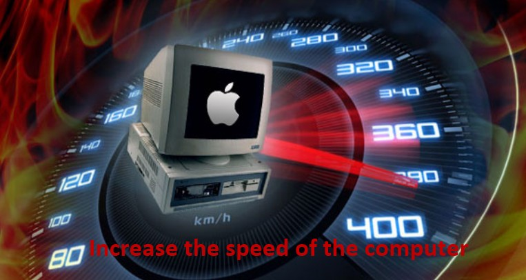 Increase the speed of the computer,speed of the computer,computer,speed