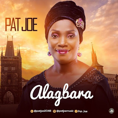 Music: Pat Joe – Alagbara