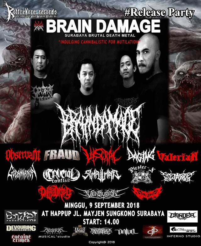 JADILAH SAKSI SEJARAH MUTILASI PARTY DEATH METAL JAHANAM ALA BRAIN DAMAGE DI 9 SEPTEMBER 2018 !!!