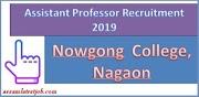 Assistant Professor Recruitment 2019:: Nowgong College, Nagaon