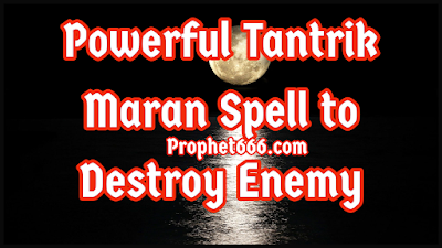Maran Mantra to Destroy Enemy