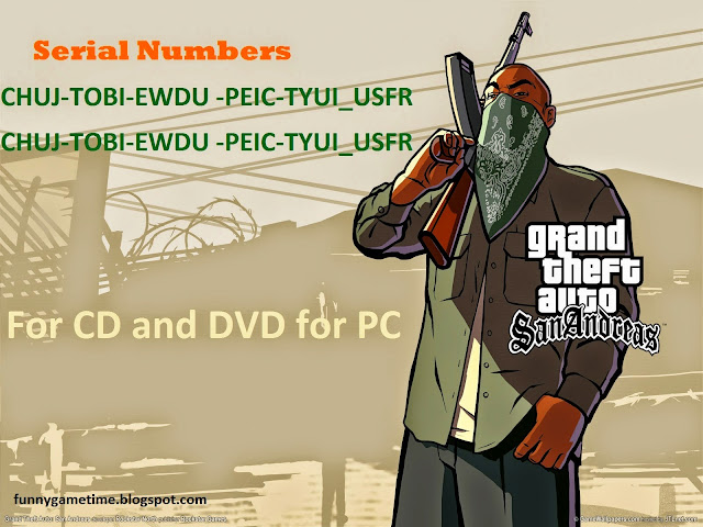 Serials For Games: Grand Theft Auto: San Andreas Serial Numbers