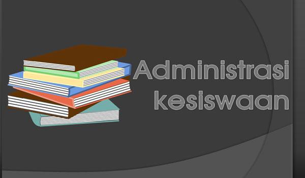 Kumpulan Contoh Administrasi Kesiswaan Terbaru Format Word