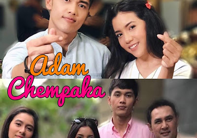 Tonton Video Drama Adam Chempaka (Episod 1-13)