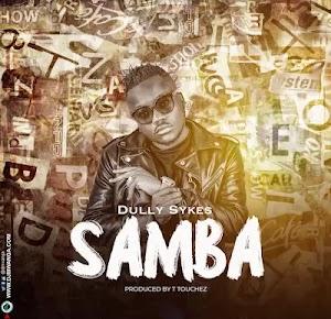 Download Mp3 | Dully Sykes - Samba