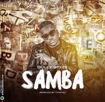 Download Mp3 | Dully Sykes - Samba
