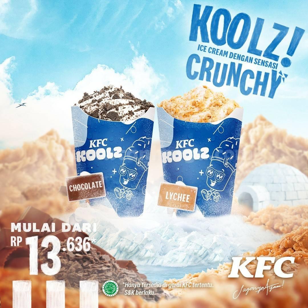Promo KFC KOOLZ Soft Server Ice Cream! Harga Spesial mulai Rp. 13.636