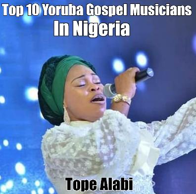 Top 10 Yoruba Gospel Musicians In Nigeria