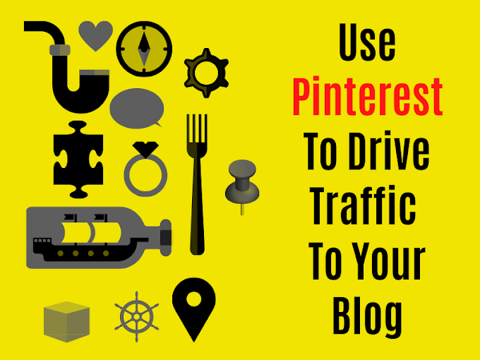 Pinterest Marketing - How To Get More Traffic To Your Blog