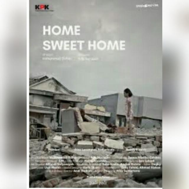 Poster film pendek home sweet home, dengan latar reruntuhan bekas tsunami Palu 2018