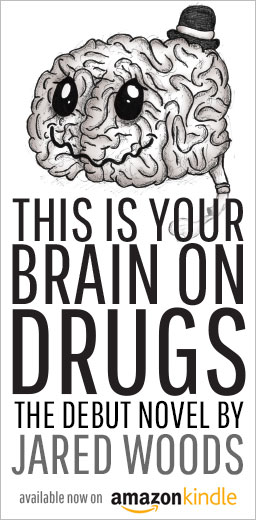 This Is Your Brain On Drugs: Now Available On Amazon Kindle