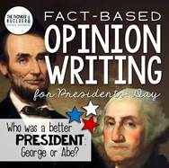 https://www.teacherspayteachers.com/Product/Fact-Based-Opinion-Writing-for-Presidents-Day-2379109