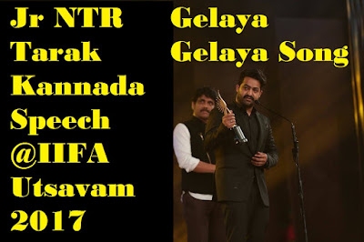 Jr NTR Tarak Kannada Speech at IIFA Utsavam 2017 Award function & Tarak Sing Gelaya Gelaya Song