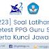 223 Soal Latihan Pretest PPG Guru SD Beserta Kunci Jawaban Tahun 2019