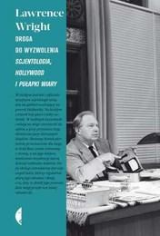 http://lubimyczytac.pl/ksiazka/240971/droga-do-wyzwolenia-scjentologia-hollywood-i-pulapki-wiary