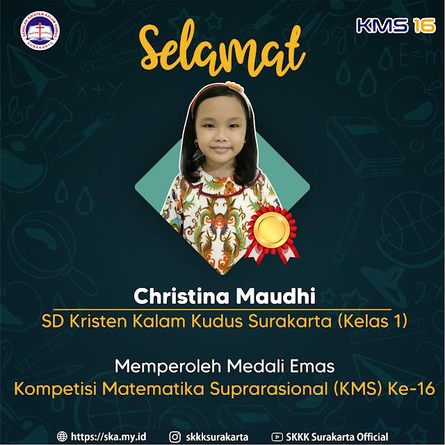 Christina Maudhi Raih Medali Emas KMS 16