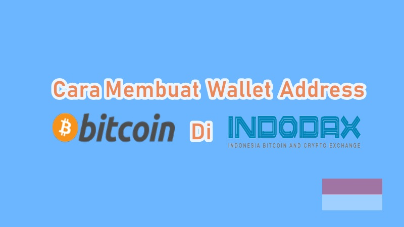 cara daftar wallet addres indodax
