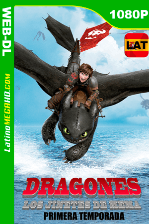 Dragons: Carrera a Borde (Serie de TV) Temporada 1 (2015) Latino HD WEB-DL 1080P ()