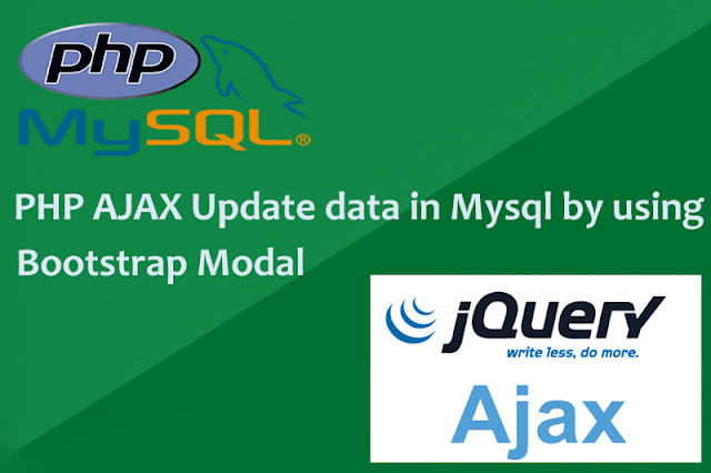 PHP Ajax Update Data in MySQL By Using Bootstrap Modal