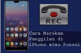 Cara Merekam Panggilan di iPhone atau Ponsel Android Gratis 1