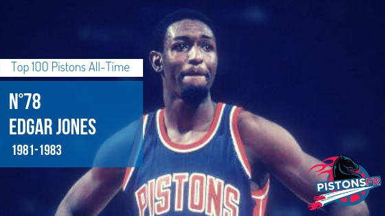 Edgar Jones | PistonsFR, actualité des Detroit Pistons en France