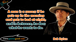 Bob Dylan motivational quotes