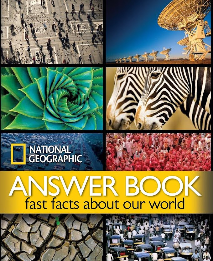 National Geographic Answer Book: Fast Facts About Our World by National Geographic