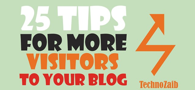 25 tips for more visitors to your blog