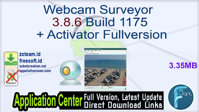 Webcam Surveyor 3.8.6 Build 1175 + Activator Fullversion
