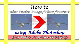 How to Blur Entire Image using Adobe Photoshop