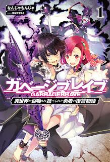 Download Novel Garbage Brave: Isekai Ni Shoukan Sare Suterareta Yuusha No Fukushuu Monogatari