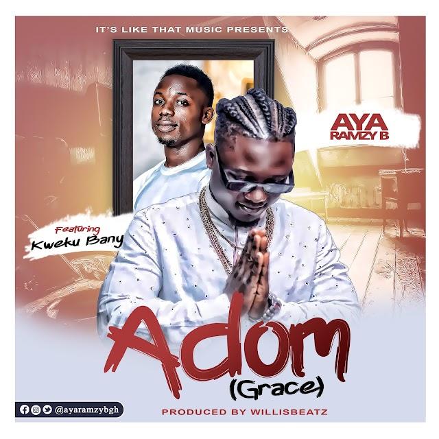 Aya RamzyB Releases New Song 'Adom' Featuring Kweku Bany   STREAM