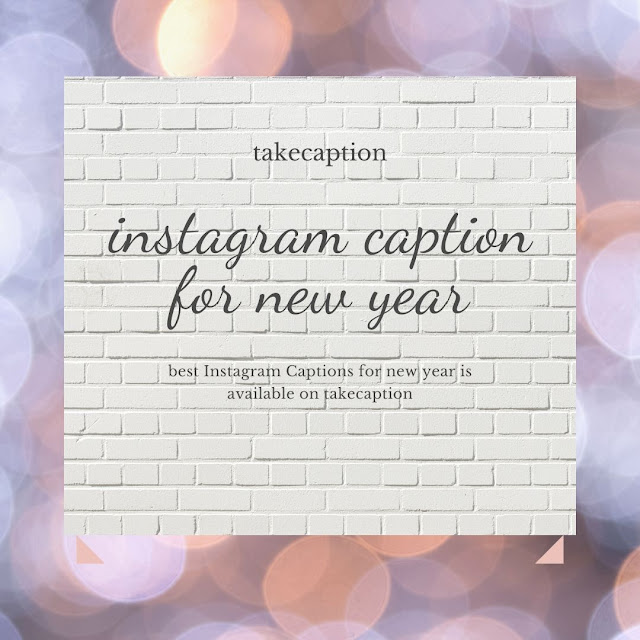 110 [Best] Instagram caption for new year