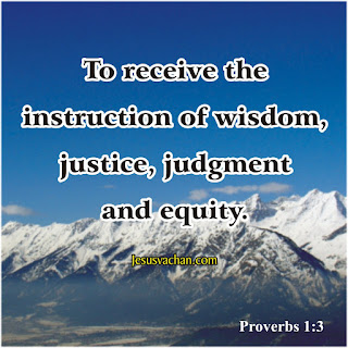 to recieve the indtruction of wisdom, judstice, judgment and quity Proverbs 1 : 3 Jesus Vachan Bible vachan, Hindi bible vachan, yeshu kavachan, jesus christ image hindi, Nitivachan verses