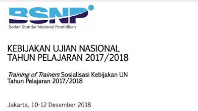 INILAH KEBIJAKAN UJIAN NASIOaNAL TAHUN PELAJARAN 2017/2018 LENGKAP
