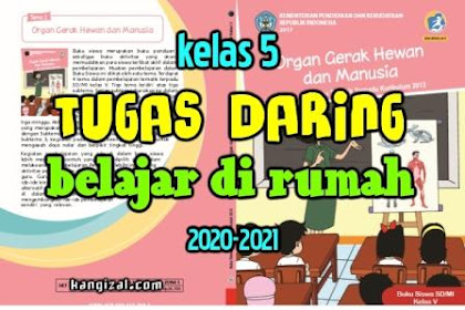 Pembelajaran dan Tugas Daring Kelas 5 Tahun Pelajaran 2020-2021