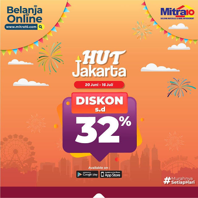 #Mitra10 - #Promo Diskon Hingga 32% Di HUT Jakarta (s.d 16 Juli 2019)