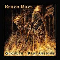 """Ο δίσκος των Briton Rites """"Occulte Fantastique"""""""